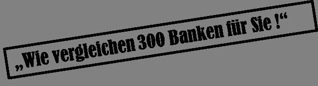 Aktuelle Bauzinsen - 300 Banken Vergleich